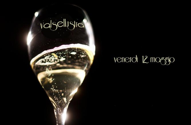 Evento Champagne al Valsellustra venerdì 12 maggio